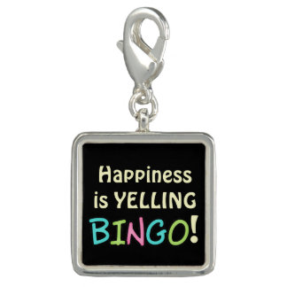 Happiness is yelling Bingo charm