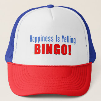 Happiness Is Yelling Bingo Trucker Hat