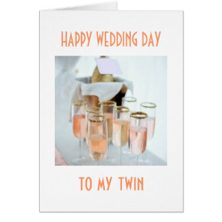 HAPPINESS / LOVE TO MY TWIN ON YOUR WEDDING DAY CARD