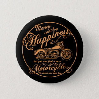 Happiness - Motorcycle 2 Inch Round Button