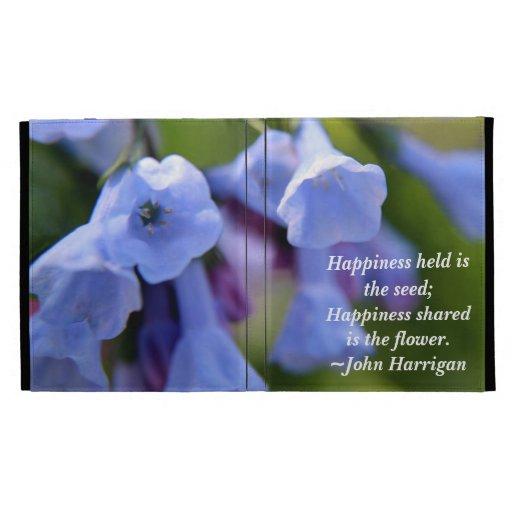 Happiness shared is the flower iPad folio iPad Case