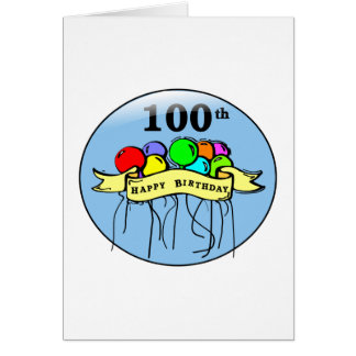Happy 100th Birthday ballons Card