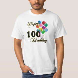Happy 100th Birthday Gifts And Apparel T Shirt