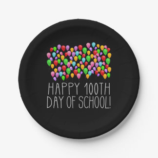 Happy 100th Day of School 100 Balloons Teacher 7 Inch Paper Plate