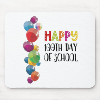 Happy 100th Day Of School. Balloons Mouse Pad
