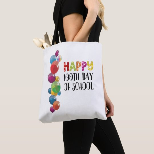 Happy 100th Day Of School. Balloons Tote Bag