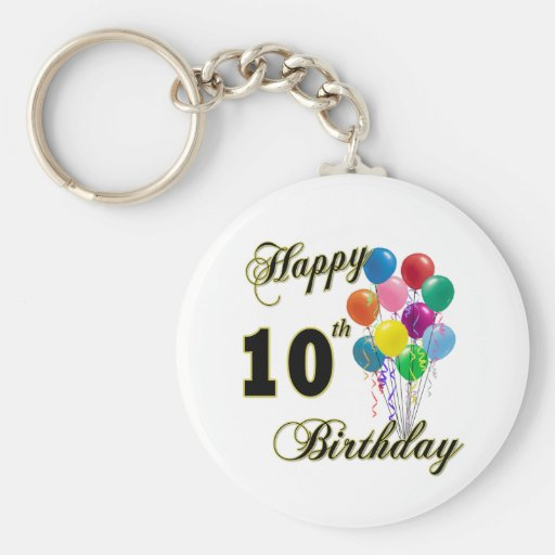 Happy 10th Birthday Gifts and Birthday Apparel Keychains