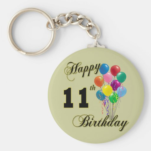 Happy 11th Birthday Gifts and Birthday Apparel Keychains