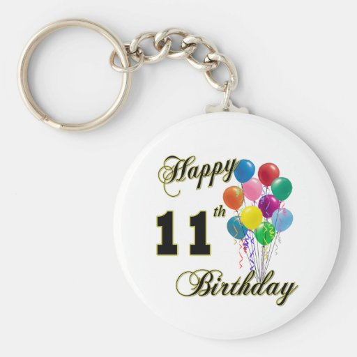 Happy 11th Birthday Gifts and Birthday Apparel Key Chain