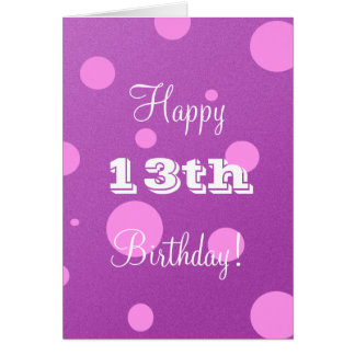 Happy 13th Birthday Card for Girl