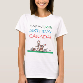 Happy 150th Birthday Canada! T-Shirt