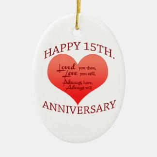 Happy 15th. Anniversary Ceramic Ornament