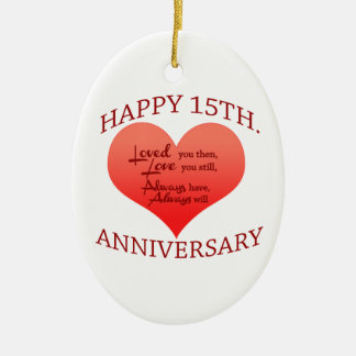 Happy 15th. Anniversary Ceramic Oval Ornament