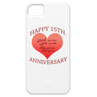 Happy 15th. Anniversary iPhone 5 Case