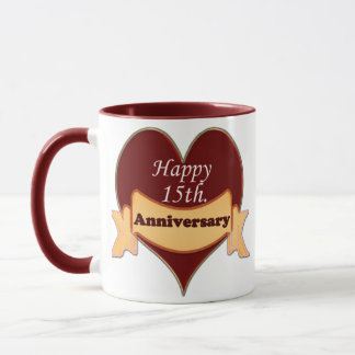 Happy 15th. Anniversary Mug