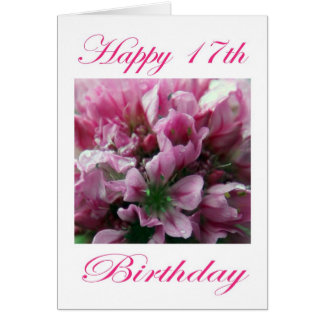 Happy 17th Birthday Pink and Green Flower Greeting Card