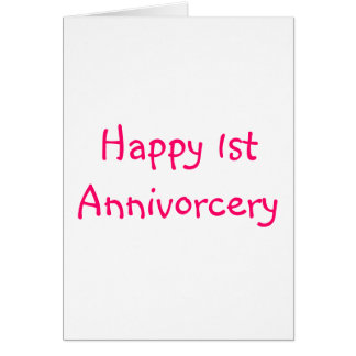 Happy 1st Annivorcery Card