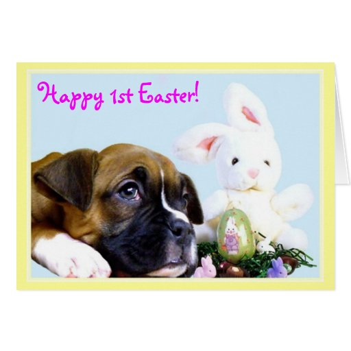 Happy 1st Easter Boxer puppy greeting card