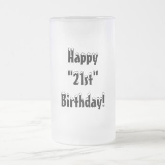 "Happy""21st""Birthday!-Frosted Mug"