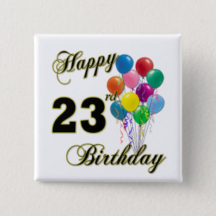 Happy 23rd Birthday Gifts With Balloons 2 Inch Square Button