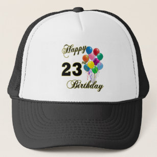 Happy 23rd Birthday Gifts With Balloons Trucker Hat