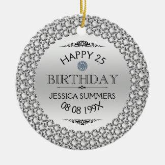 Happy 25th Birthday Diamonds & Silver Round Ceramic Ornament