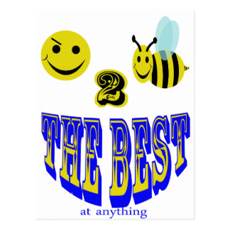 happy 2 bee the best at anything post card