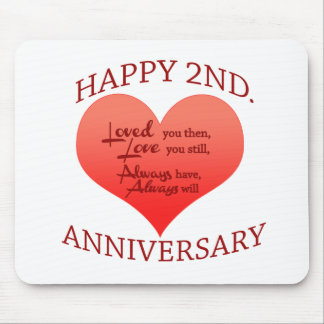 Happy 2nd. Anniversary Mouse Pad