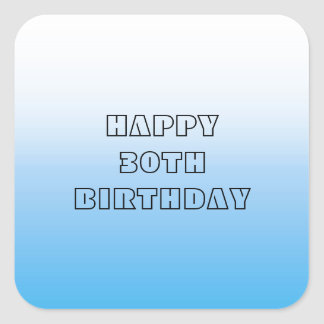 Happy 30th Birthday Pale Bluie Two Tone Square Sticker