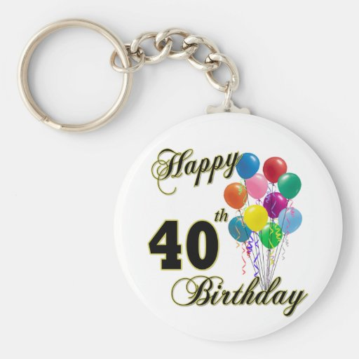 Happy 40th Birthday Gifts and Birthday Apparel Key Chains