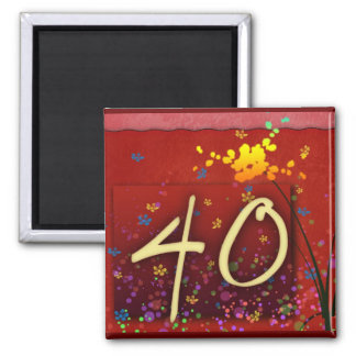 Happy 40th Birthday! Square Magnet
