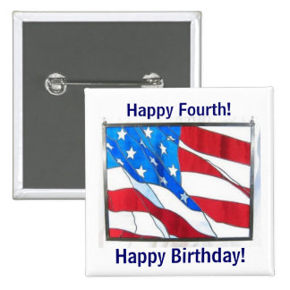 Happy 4th-of-July Birthday! 2 Inch Square Button