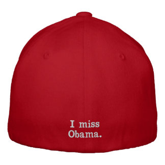 Happy 4th of July - I miss Obama. Embroidered Hats
