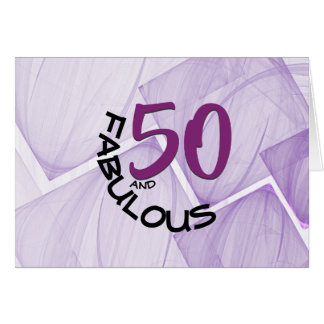 Happy 50 and Fabulous Birthday Typography Card