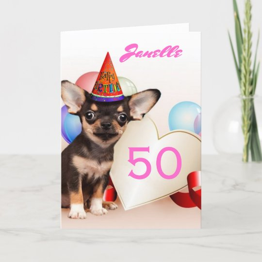 Happy 50th Birthday Chihuahua Greeting Card Zazzle