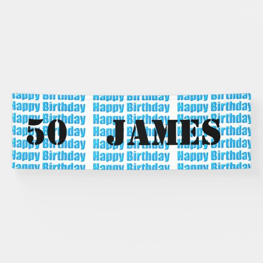 Happy 50th Birthday in Blue personalized Banner