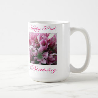 Happy 52nd Birthday Pink and Green Flower Coffee Mug