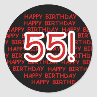 Happy 55th Birthday Classic Round Sticker