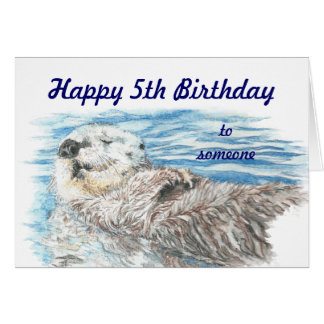 Happy 5th Birthday Someone Otterly Adorable Otter Card