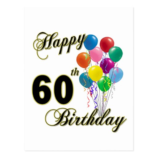 Happy 60th Birthday Gifts and Birthday Apparel Post Card