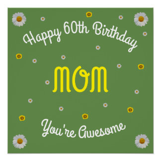 Happy 60th Birthday Mom Poster
