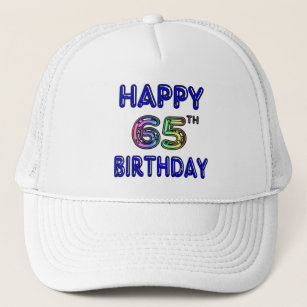 Happy 65th Birthday In Balloon Font Trucker Hat