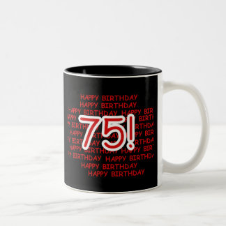 Happy 75th Birthday Two-Tone Coffee Mug