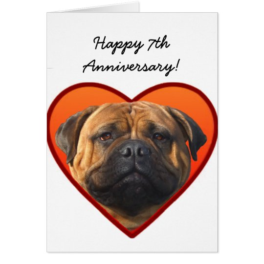 Happy 7th Anniversary Bullmastiff greeting card