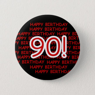 Happy 90th Birthday 2 Inch Round Button