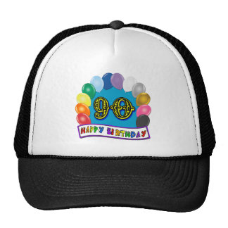 Happy 90th Birthday with Balloons Trucker Hat