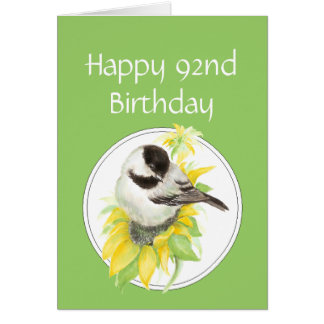 Happy 92nd Birthday Chickadee Sunflower Bird Card