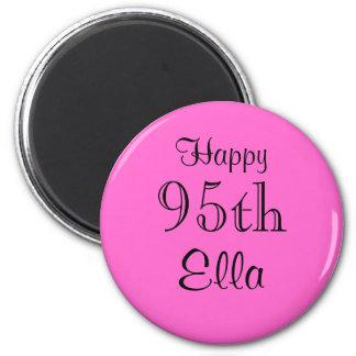 Happy, 95th, Ella Magnet