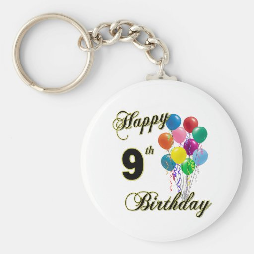 Happy 9th Birthday Gifts and Birthday Apparel Key Chains