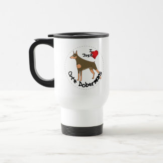 Happy Adorable Funny & Cute Doberman Dog Travel Mug